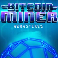 Bitcoin Miner: Remastered