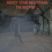 Shoot Your Nightmare: The Beginning